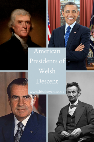 The Welsh in America – American Presidents of Welsh Descent