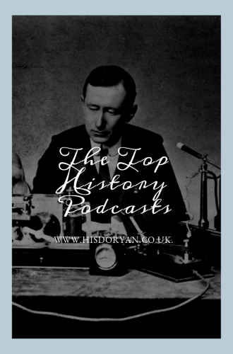 My Top History Podcasts