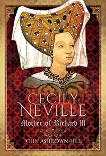 The Forgotten Plantagenet – Cecily Neville
