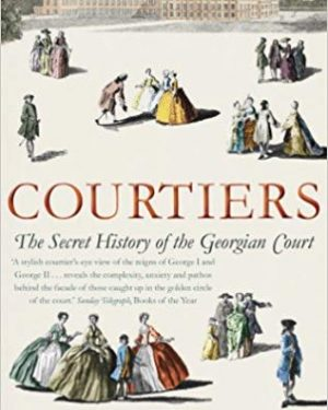 Courtiers Lucy Worsley