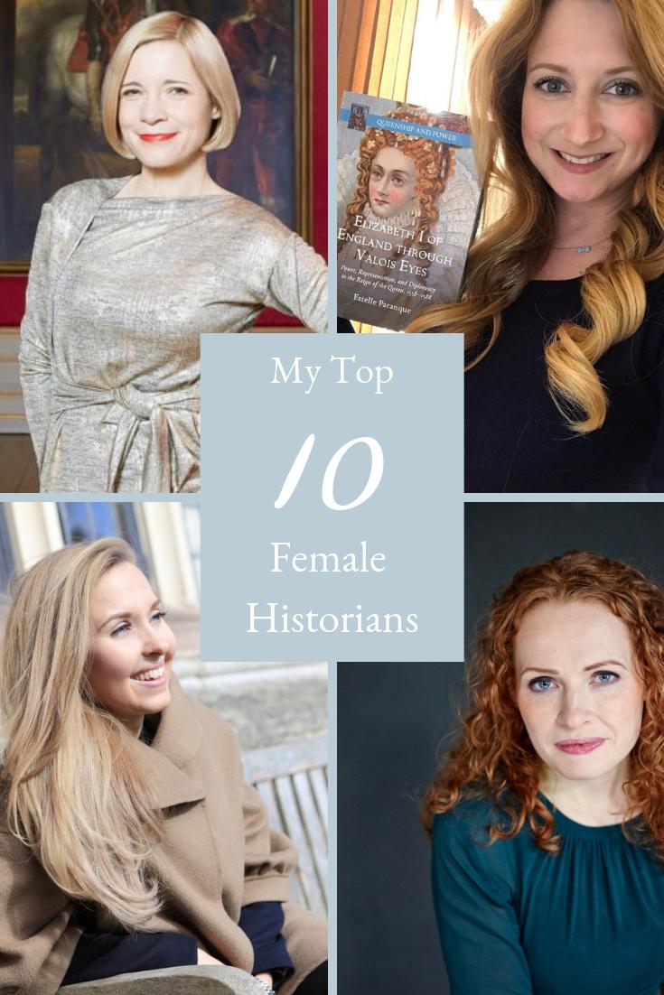 My Top 10 Female Historians