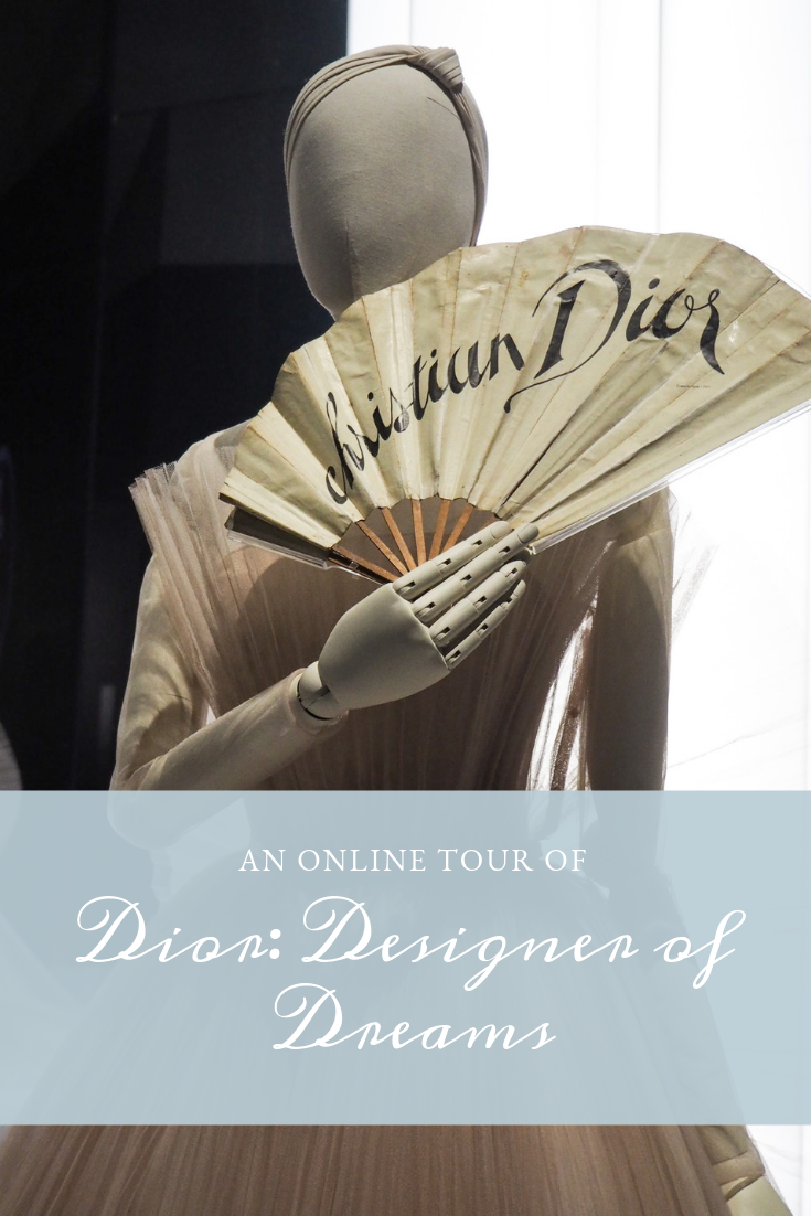 Dior – Designer of Dreams : An Online Tour