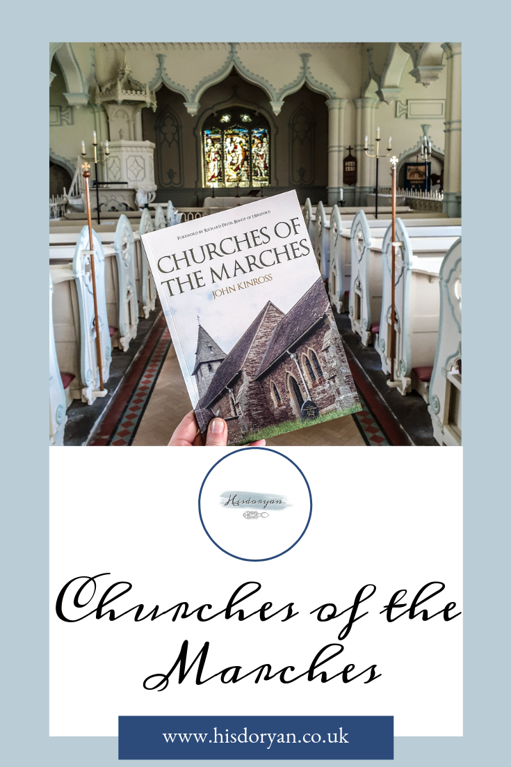 Exploring Herefordshire with Churches of The Marches