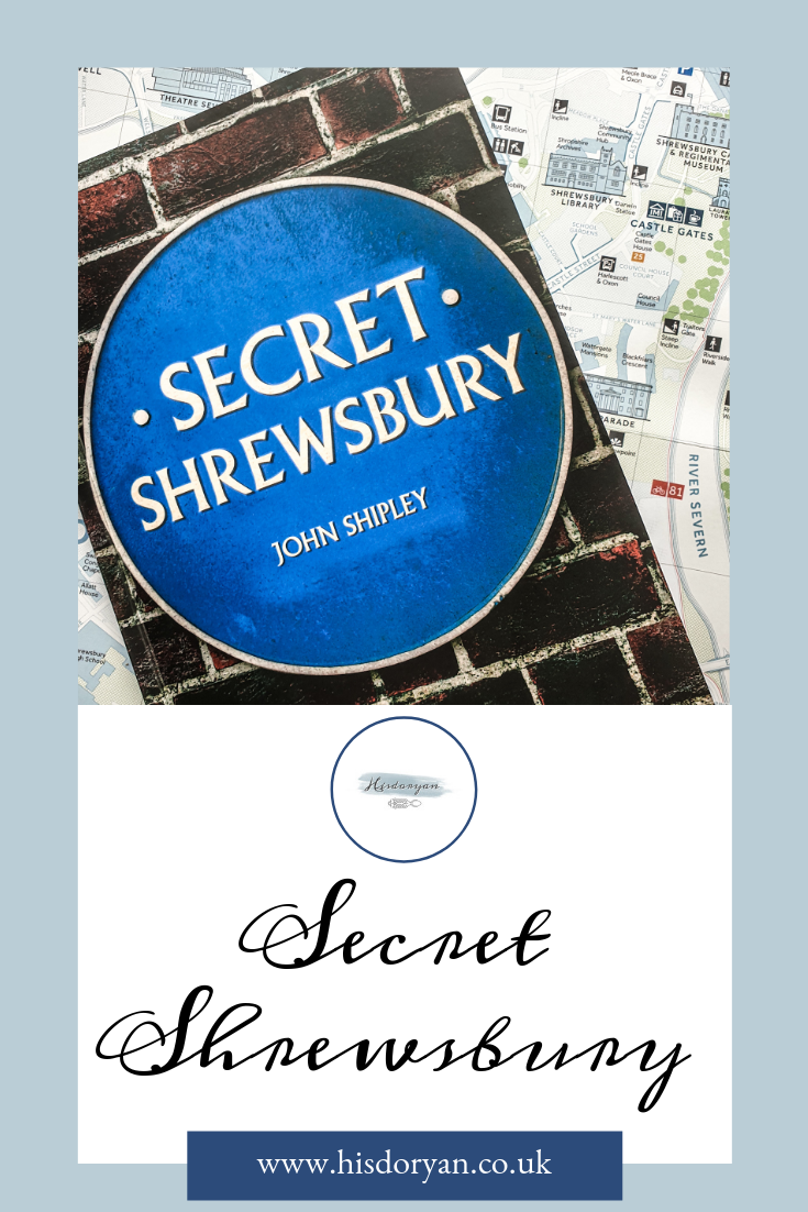 Exploring Secret Shrewsbury