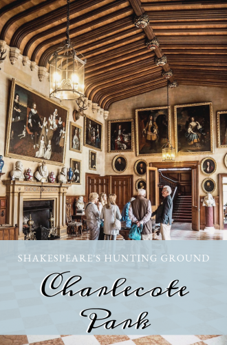 Shakespeare's Hunting Ground – Charlecote Park