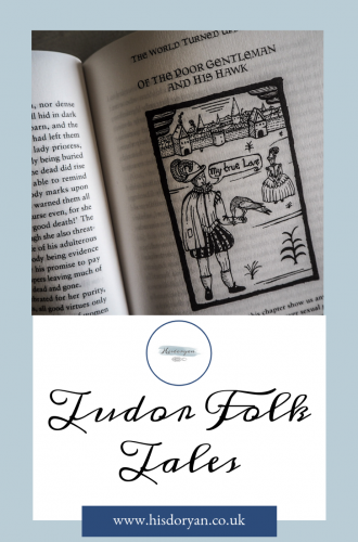 Lusty Knaves and Vile Children – A Review of Tudor Folk Tales