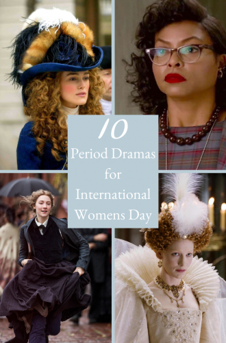 10 Period Drama Films to Watch This International Women's Day