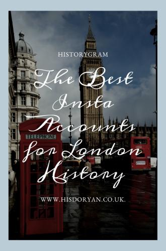 Historygram – The Best Instagram Accounts For London History
