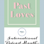 Past Loves Podcast Pinterest Cover