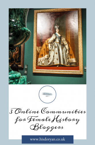 3 Fab Online Communities For Female Historians and History Bloggers