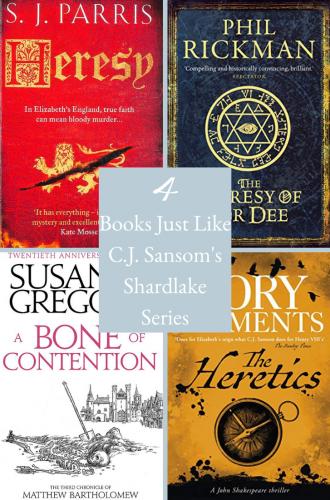 4 Books Like C.J. Sansom's Shardlake Series