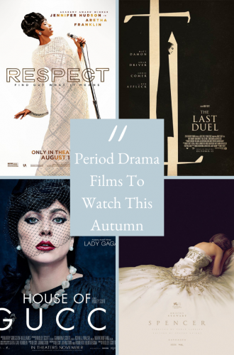 Period Dramas In Autumn 2021 – 11 Films You Need To Watch!