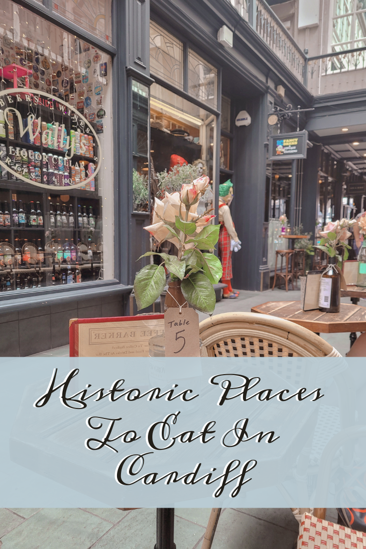 Historic Places To Eat In Cardiff Pinterest Cover