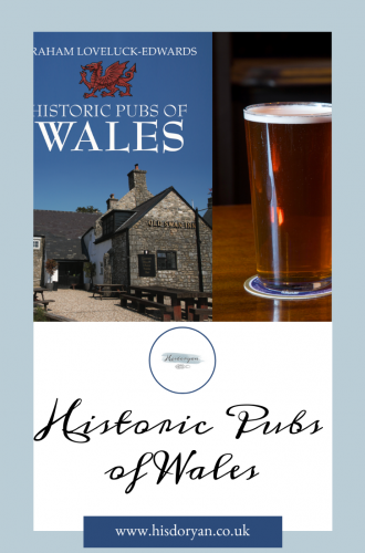 Pints And The Past – New Book Historic Pubs Of Wales